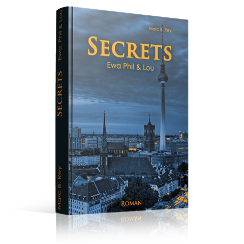 Hardcover - SECRETS: Ewa Phil & Lou