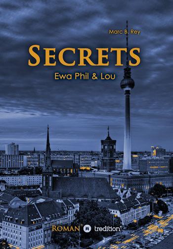 Buchvover von SECRETS: EWA PHIL & LOU