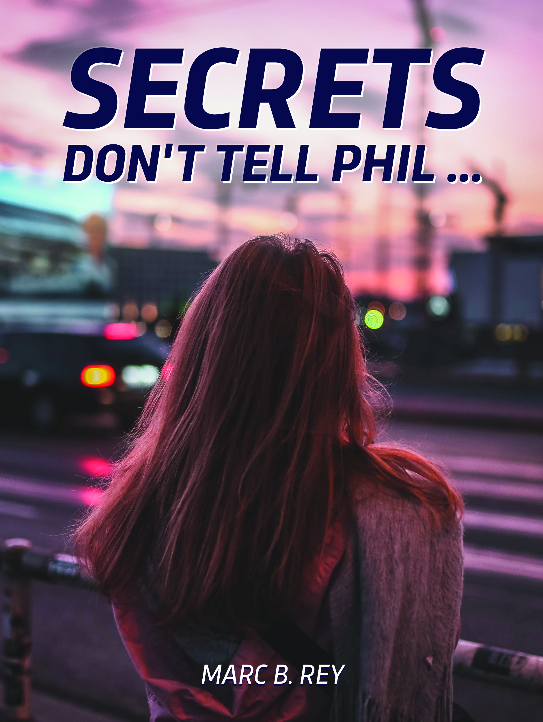 Frontcover of Secrets: Don't tell Phil